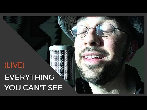 EVERYTHING YOU CAN'T SEE | Songwriter | Kev Rowe | Jamestown, NY