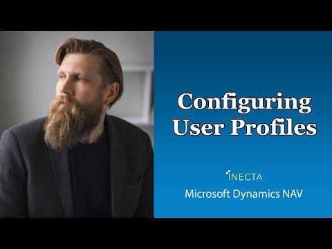 40 -  Configuring User Profiles in Microsoft Dynamics NAV 2016