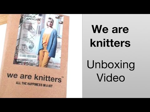 WE ARE KNITTERS - Unboxing Video   Dahlia Cardigan