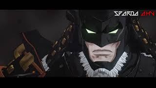 Batman Ninja「AMV」- War of Change