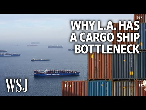 How L.A.'s Container Ship Logjam Highlights Larger Pandemic Supply-Chain Issues | WSJ
