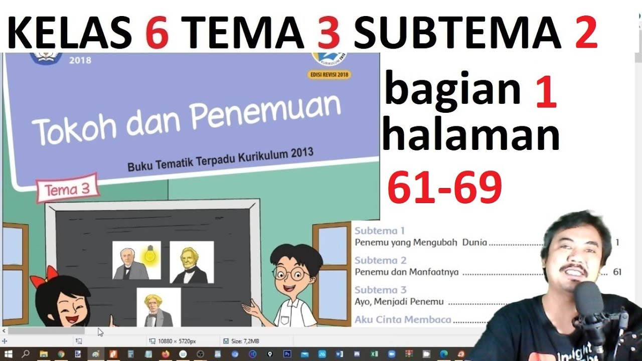 Try the suggestions below or type a new query above. Tema 3 Kelas 6 Subtema 2 Hal 61 69 Tokoh Dan Penemuan Bag 1 Rev 2018 Youtube