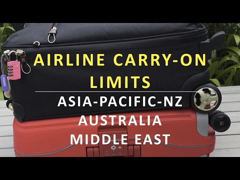 Airline Carry-On Allowances & Vital Info -  Asia, Pacific, NZ, Australia & Middle East