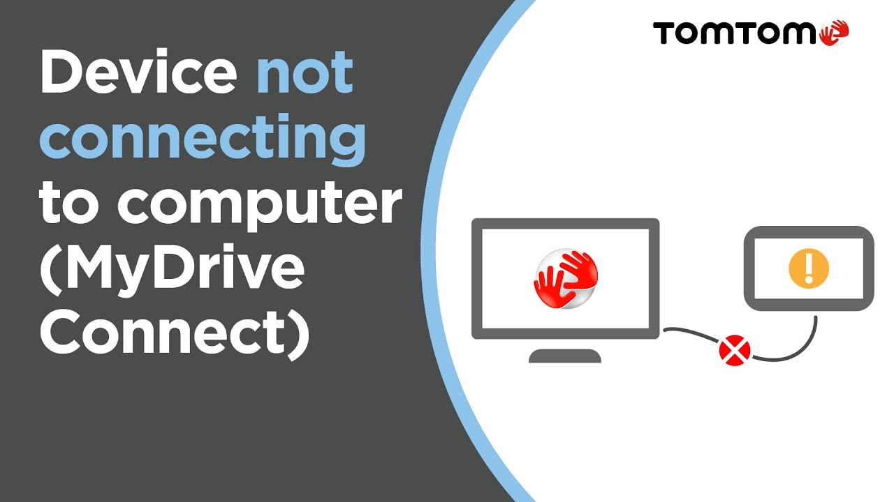 Device not connecting to your computer (MyDrive Connect)