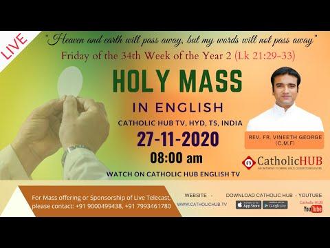 LIVE ENGLISH MASS | REV.FR.VINEETH GEORGE (C.M.F) | CATHOLICHUB.TV | HYD | TS | 27-11-2020