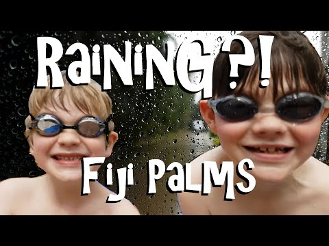 Random Rambling: Raining at Fiji Palms?!