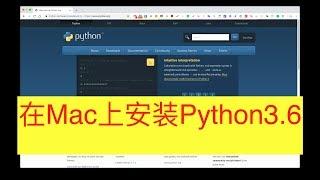 1. 在Mac上面安装Python3.6(建议安装Python3.6.6版本)