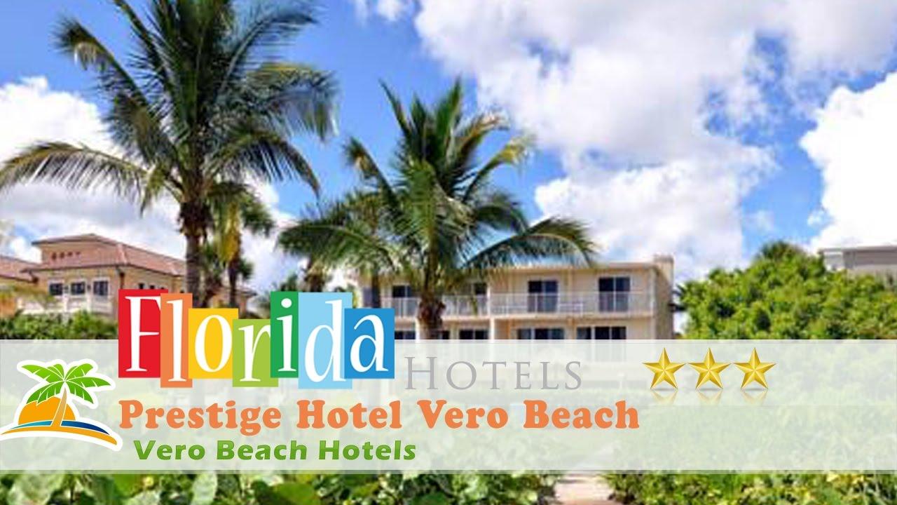Prestige Hotel Vero Beach Hotels Florida