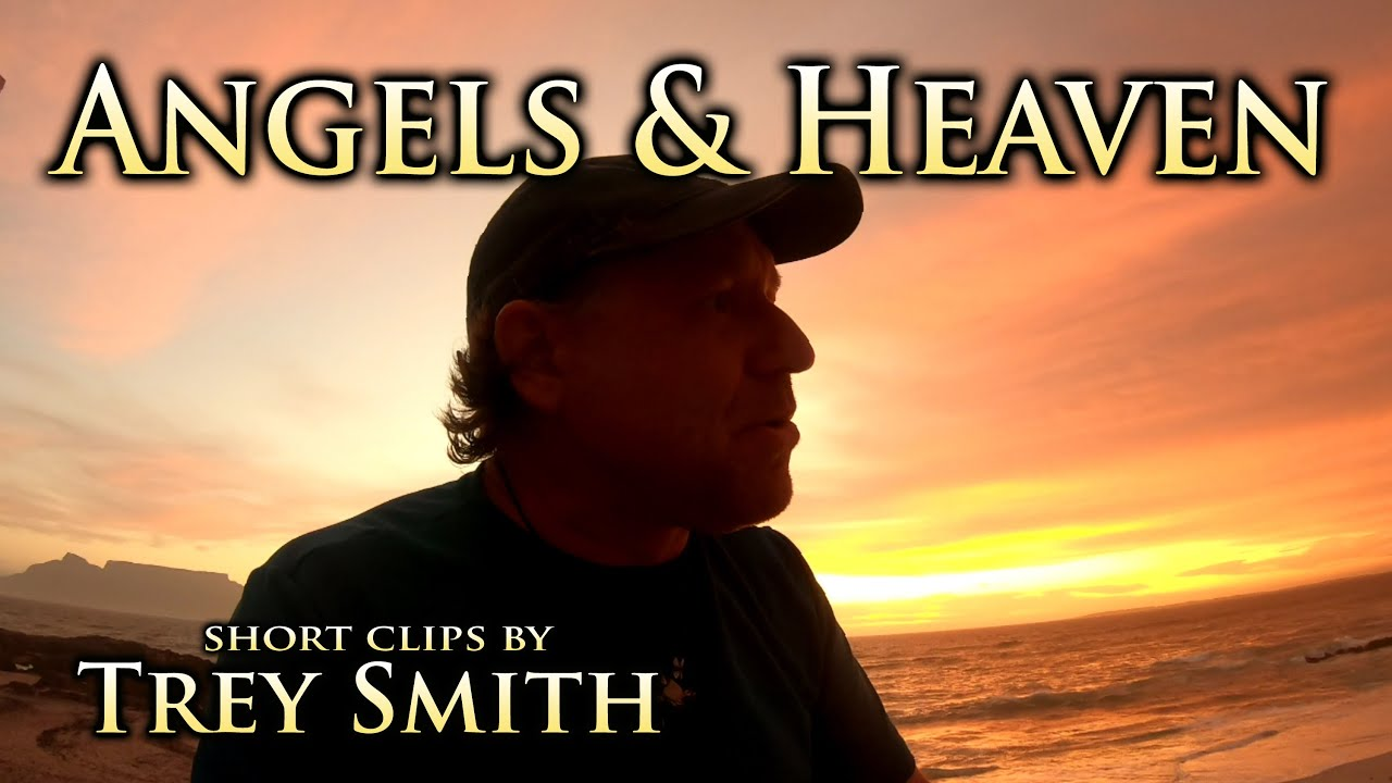 Trey Smith: Angels & Heaven