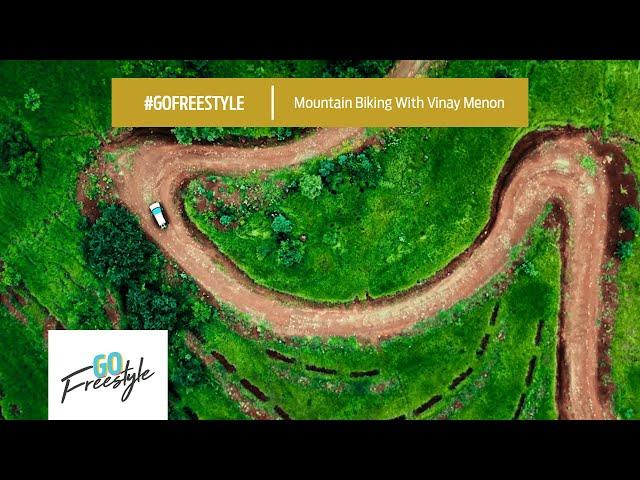 #GoFreestyle | Mountain Biking with Vinay Menon