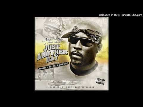 Nate Dogg ft Shade Sheist  Just Another Day REVISITED NEW 2013