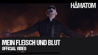 Смотреть клип Hämatom - Mein Fleisch Und Blut