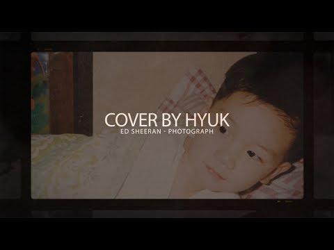 Hyuk (혁) - Photograph By Ed Sheeran (Cover)
