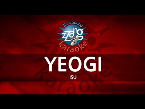 ISU-YEOGI  (MR) (Karaoke Version) (English)  KPOP [ZZang KARAOKE]
