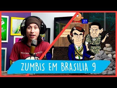REACT ZUMBIS EM BRASILIA EP 9 - FAKE NEWS + PENSAMENTOS PÓS-ELEIÇÃO
