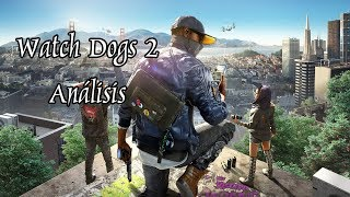 Watch Dogs 2   Análisis