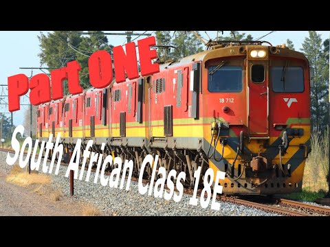 Transnet Freight Rail - South African Class 18E - Part One