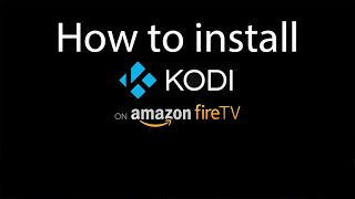 How to install Kodi on Amazon Fire Tv Stick in 4 minutes