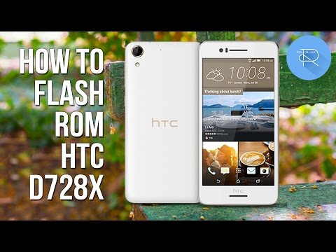 How to flash firmware HTC Desire 728 dual (D728x) - YouTube