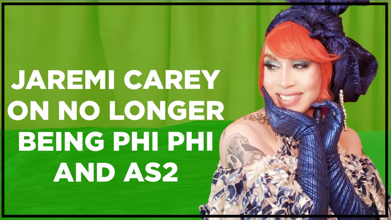 Jaremi Carey Opens Up on No Longer Being Phi Phi O'Hara