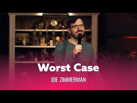 when-you-worst-case-scenario.-joe-zimmerman