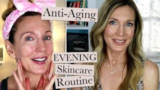 Evening Anti-Aging Skincare Routine!
