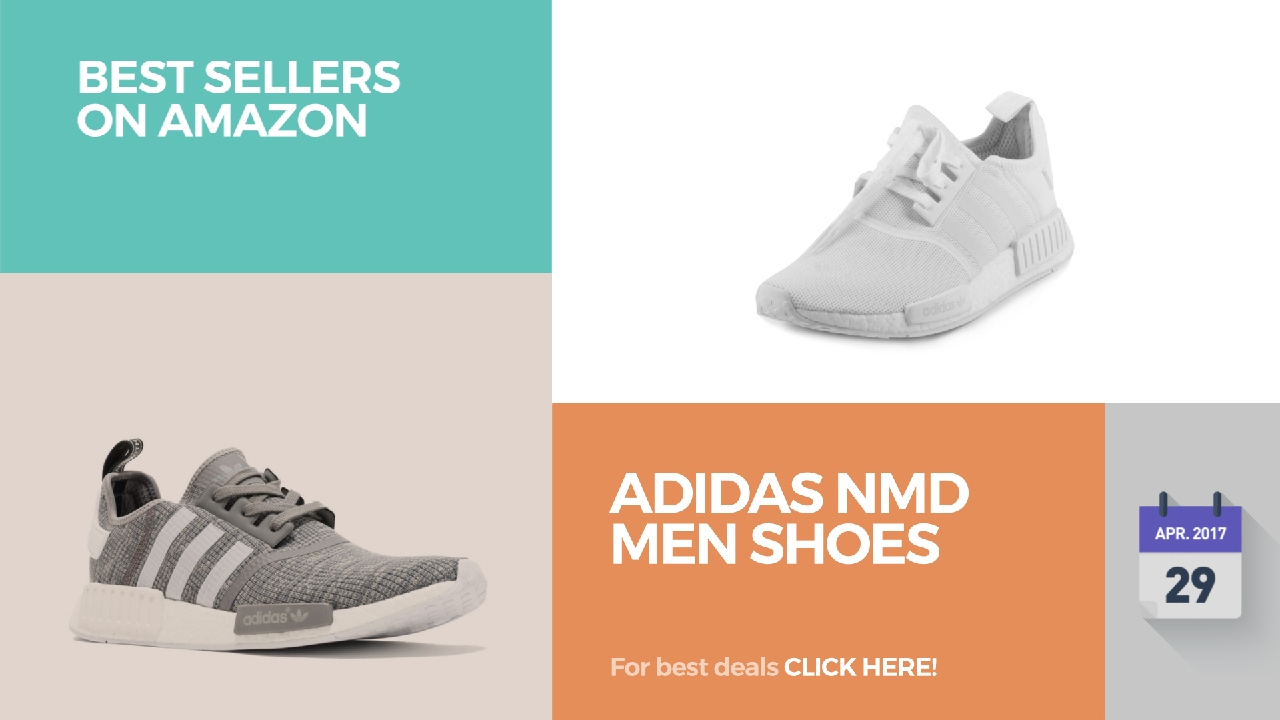 Adidas NMD Men Shoes Best Sellers On Amazon