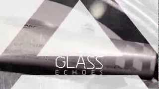 APM Glass Echoes Collection 2014 teaser