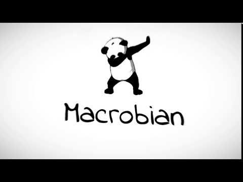 Intro For Macrobian