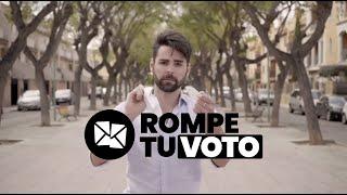 #RompetuVoto el 4 de Mayo