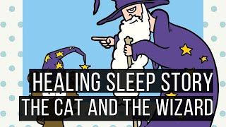 The Cat and the Wizard: Hypnotic Bedtime Story for Grown Ups