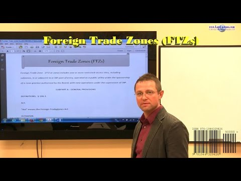 U.S. Customs (CBP) Administration of Foreign Trade Zones (FTZs) Webcast Preview