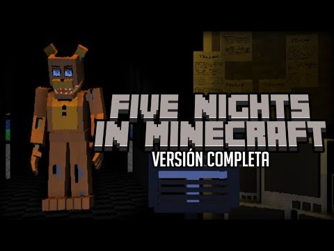 FIVE NIGHTS IN MINECRAFT REMASTERED ¡VERSIÓN COMPLETA! - Five Nights at Freddy's Fan Made