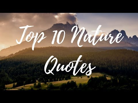 Top 10 Nature Quotes