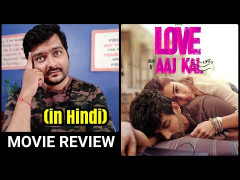 Love Aaj Kal (2020 Film) - Movie Review | Part 1 & 2 Review