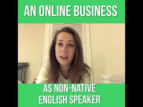 Should Non-native English Speakers Start An Online Business? (1 min)
