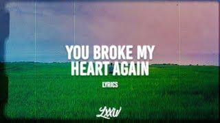 You broke my heart again 💔
