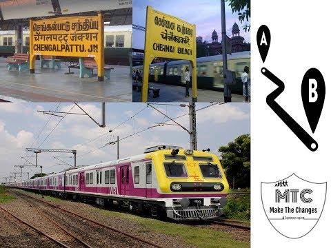 Chengalpattu To Chennai Beach | Railway Station List | Distance, Time | EMU Train | #makethechanges