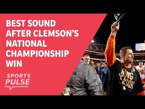 Best sound after Clemson's national championship win
