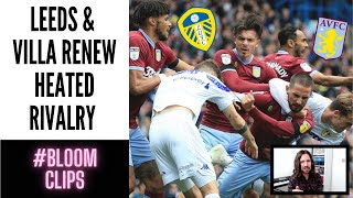 Aston Villa v Leeds - Preview & Predictions #LUFC #AVFC #BloomClips #DearlyDeparted