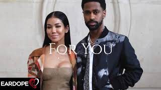Big Sean - For You ft. Jhene Aiko *NEW SONG 2018*