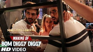 Making of Bom Diggy Diggy Song | Sonu Ke Titu Ki Sweety | Kartik Aaryan | Sunny Singh.