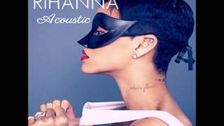 Rihanna   Do Ya Thang Acoustic Studio Version)