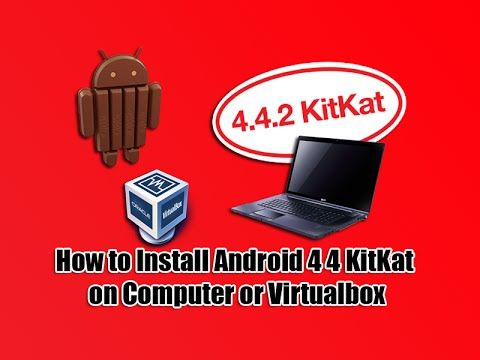 How To Install Android 4 4 KitKat On Computer