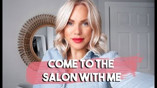 COME TO THE SALON WITH ME | WHAT I HAVE DONE TO MY HAIR TO KEEP IT BLONDE AND IN GOOD CONDITION