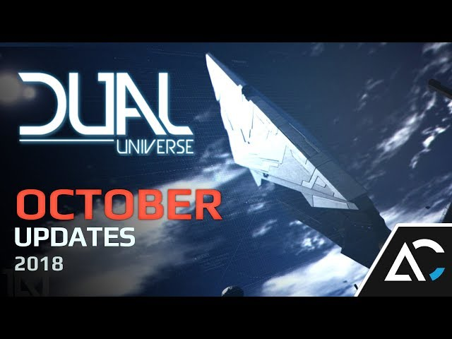 Ark Central Dual Universe: October 2018