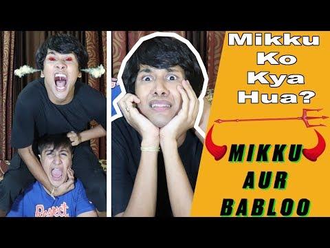 MIKKU AUR BABLOO   Sshh BACH KE REHENA   ANNOYING COUSIN   COMEDY VIDEO    MOHAK MEET