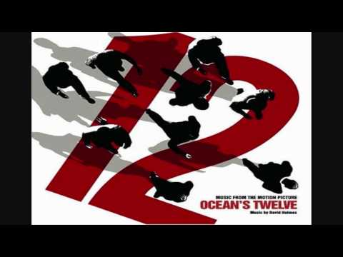 Ocean's 12 OST _David Holmes - Lifting The Building
