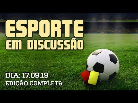 Esporte em Discussão - 17/09/2019
