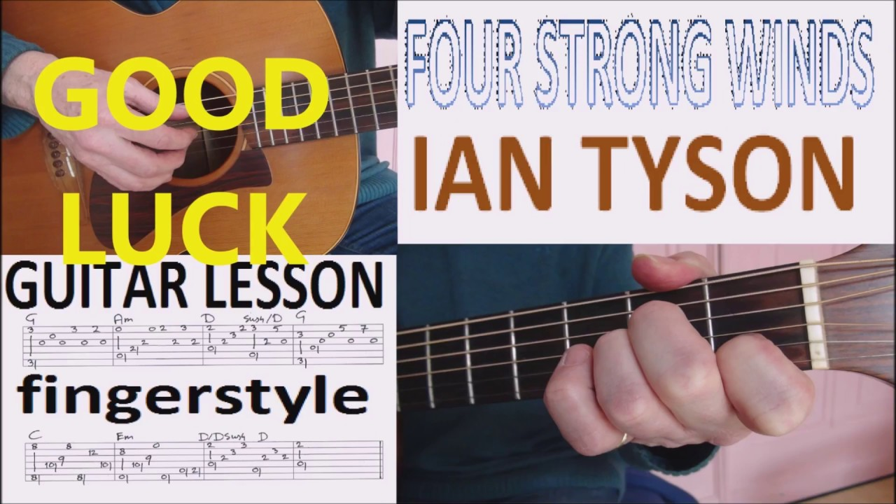 Four Strong Winds Ian Tyson Fingerstyle Guitar Lesson Youtube